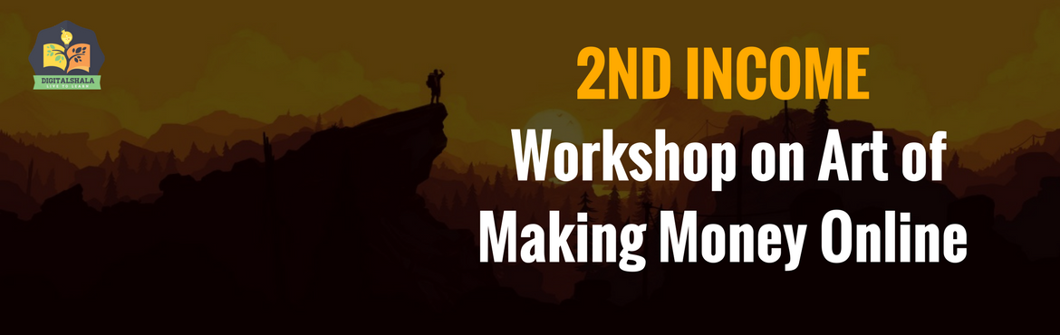 Book Online Tickets for 2nd Income: Workshop on Art of Making Mo, Bengaluru. Do you have an idea, there are people who earn more than top level employees just sitting at home. You can do it now. Just think out of the box. Now your hobbies can earn you money from the comforts of home. There are numerous ways of making money on