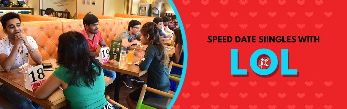 Book Online Tickets for LOL Speed Dating PUN 21/10, Pune. MEET DATE LOVE with LOL Speed Dating  Feel the chemistry, OFFLINE! MINGLE with Other SINGLES! 200+ Successful events across India, 10000+ Verified openminded Singles connected, 74.4% mutual match, 190 Known Success Stories to LOL Credit. Events