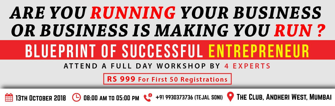 Book Online Tickets for BLUEPRINT OF A SUCCESSFUL ENTREPRENEUR, Mumbai. I work because I want to, not because I have to. If you want to say this with pride, What are you waiting for? Attend a full day event by 4 experts.   SATISH VILLAIT,BUSINESS MENTOR, Author,Entrepreneur, Business Mentor , man with a simple purpo