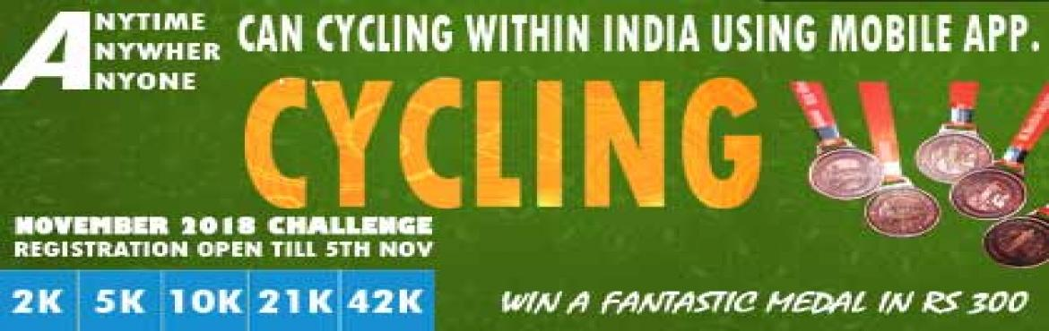 Book Online Tickets for 5K/10K/25K/42K/50K Cycling Everyday Nove, Pune. 5K/10K Cycling Everyday November Challenge 2018               25K Cyclothon/Full Cyclothon/Ultra WalkathonEvery SundayNovember Challenge 2018 5K/10K/25K/42K/50KCycling Complete Your Cycling in Your Own Time at Your Own Pace An