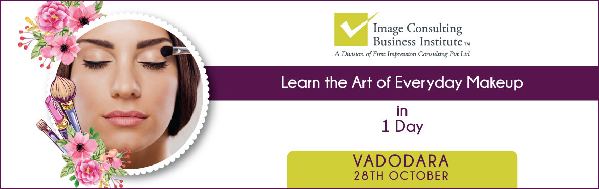 "Book Online Tickets for ICBI Workshop on Art of Everyday Makeup , Vadodara.     Workshop on Art of Everyday Makeup Makeup is self-confidence applied directly to the face"". Whether at your place of study or workplace or ceremonies and parties, makeup increases your glam quotient, boosts your confidence and makes you sta"