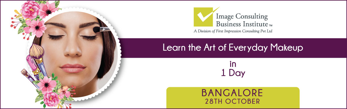 """Book Online Tickets for ICBI Workshop on Art of Everyday Makeup , Bengaluru.     Workshop on Art of Everyday Makeup Makeup is self-confidence applied directly to the face"""". Whether at your place of study or workplace or ceremonies and parties, makeup increases your glam quotient, boosts your confidence and makes you sta"""
