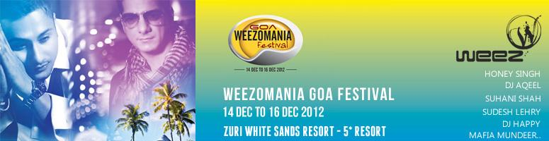 Book Online Tickets for Weezomania Goa Festival 2012, Varca. Weezomania Goa Festival 2012: