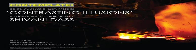 """Contrasting illusions""-a photography exhibition by Shivani Dass."