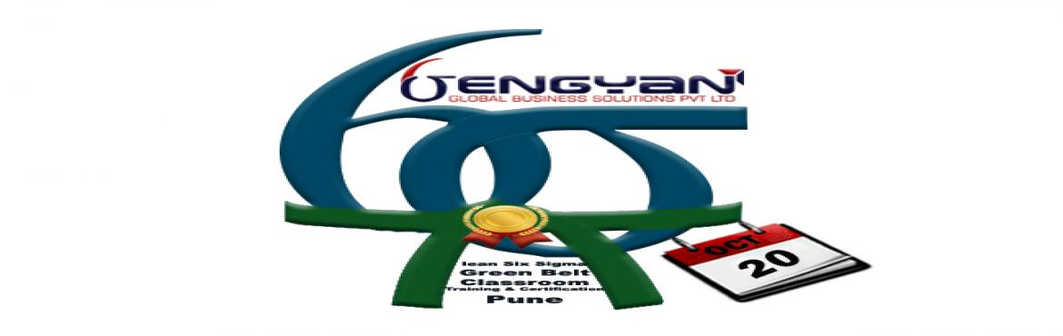 Book Online Tickets for Lean Six Sigma green Belt Classroom Trai, Pune. GenGyan announces Accredited  Lean Six Sigma Green Belt Certification Classroom Training at Pune @ 20th October.  Shylesh Sethia who comes with 25 years of experience and has a very strong forte in Lean Six Sigma will conduct the Training.