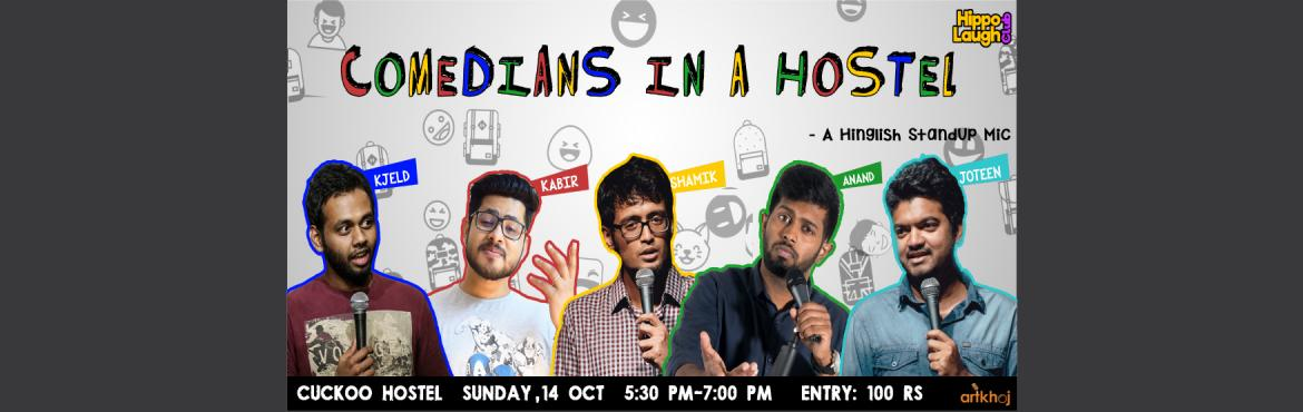 Book Online Tickets for Comedians in a Hostel, Bengaluru. The two best things to do on a Sunday evening is either to go for bird watching or a comedy show. All the Birds are almost dead due to pollution BUT guess what?!! Comedians are still alive. Let us burst all your stress on a Sunday and get you ready f