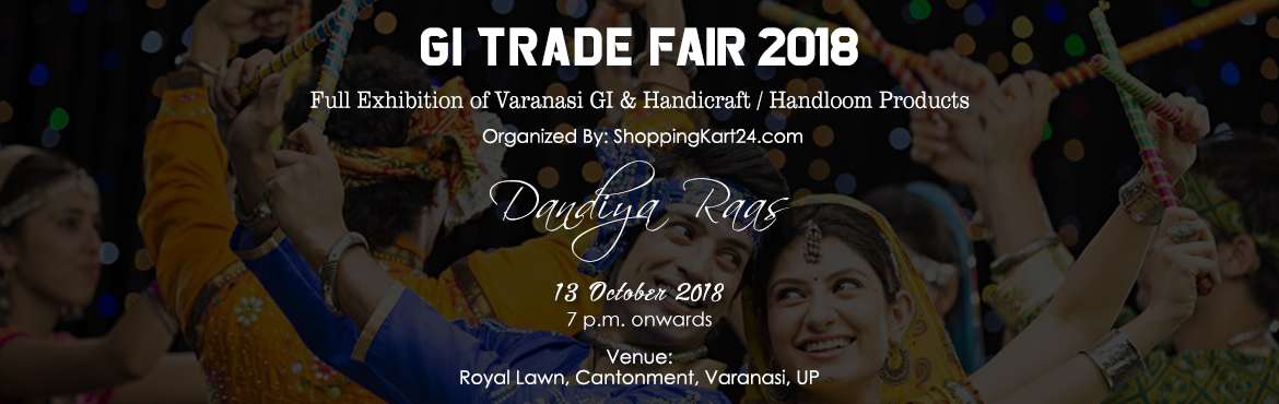 Book Online Tickets for GI Trade Fair | Dandiya Raas, Varanasi.