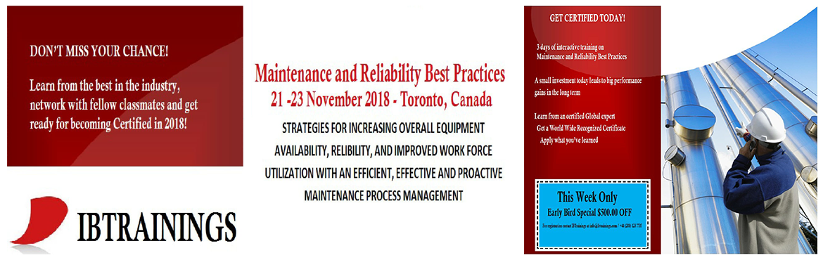 Book Online Tickets for Maintenance and Reliability Best Practic, Toronto. Maintenance & Reliability Best Practices Course Venue : Marriott Group of Hotel.475 Yonge St. Toronto, ON M4Y 1X7Price : $2700 Regular and $ 2200 Early Bird DiscountDate :21 - 23 November 2018