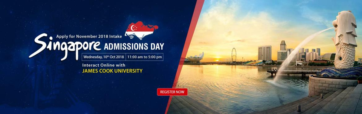 Book Online Tickets for Singapore Admissions Day - Meet Online J, Nagpur.  Planning to Study in Singapore? Chat Online with James Cook University - Ask your queries directly and experience campus life in virtual reality! Get SGD 250 Application fee waiver from 01st - 10th October 2018 only for students enrolling for