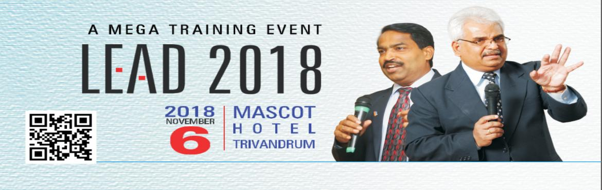 Book Online Tickets for LEAD 2018, Thiruvanan. LEAD 2018 is a Leadership trainin event organised by JCI Trivandrum Royal City. It started in 2017 and was a huge success with more than 200 participants. This year\'s theme is \' Enrich the leader in You\' . The event will be inaugurated by Dr