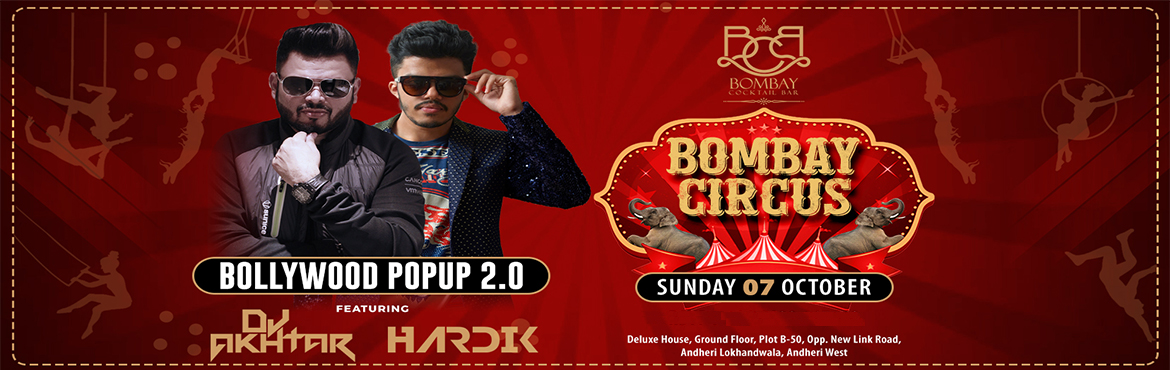 Book Online Tickets for Bombay Circus - Bollywood Popup 2.0 @ Bo, Mumbai. After smashing three mega hit editions back to back, Bombay Circus brings you all new, record-breaking edition – BOLLYWOOD POPUP 2.0, this time at Bombay Cocktail Bar ; all decked up with Bollywood on 7th Oct, Sunday .  This edition is go
