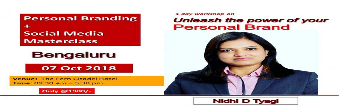 Book Online Tickets for Personal Branding and Social Media Works, Bengaluru.  *Unleash the power of your Personal Brand*(Personal Branding + Social Media Marketing Masterclass) *07 Oct 2018 | Bengaluru* Venue: The Fern Citadel Hotel, (Seshadri Rd, Racecourse, Ananda Rao Circle)___________________________• Build and