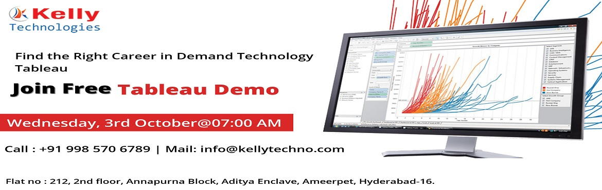 """Book Online Tickets for Free Demo on Tableau On 3 rd October wed, Hyderabad.  Free Demo on Tableau On 3 rd October wednesday @ 07:00 AM.  Attend Free Demo On Tableau """"Careers At The Kelly Technologies""""   Kelly Technologies with the intent to enlighten the Tableau interested aspirants regarding th"""