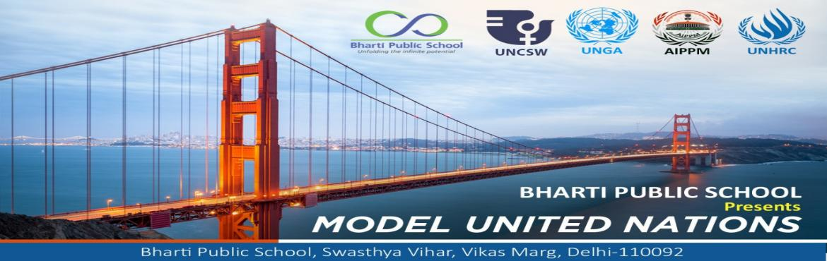 """Book Online Tickets for Bharti Public School Model United Nation, New Delhi. Bharti Public School is proud to present the inaugural edition of BPS-MUN, scheduled on 3rd and 4th of November 2018. To envision our vision of """"Unfolding the Infinite Potential"""", we hope to provide a unique opportunity to senior se"""