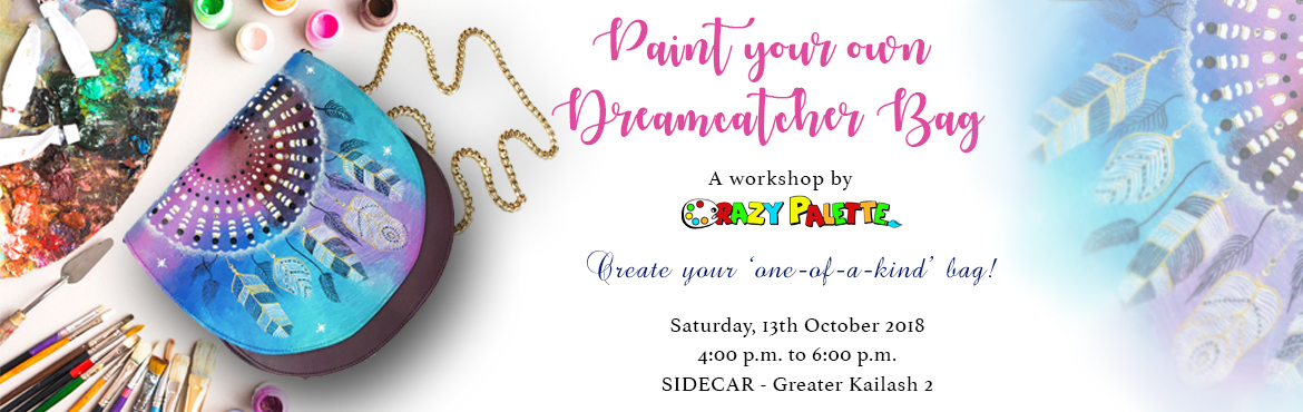 Book Online Tickets for Paint your own Dreamcatcher Bag - Worksh, New Delhi.  A fun bag painting workshop by the artists at Crazy Palette.Unleash the artist in you and paint funky dreamcatchers on bags!Spend a creative Saturday afternoon painting on bags & interacting with like minded art-enthusiats, while enjoying d