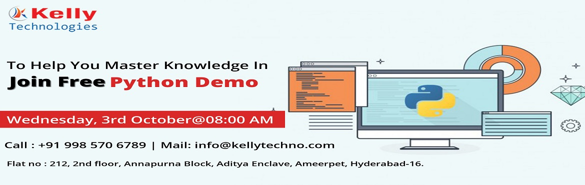 Book Online Tickets for Boost Your Programming Career Graph By A, Hyderabad. Attend For The Free Exclusive Demo Session On Python Programming By Experts At Kelly Technologies On 3rd October Wednesday 8:00AM About The Demo: Python programming is one among the most challenging professions of the 21st & many organizations ar