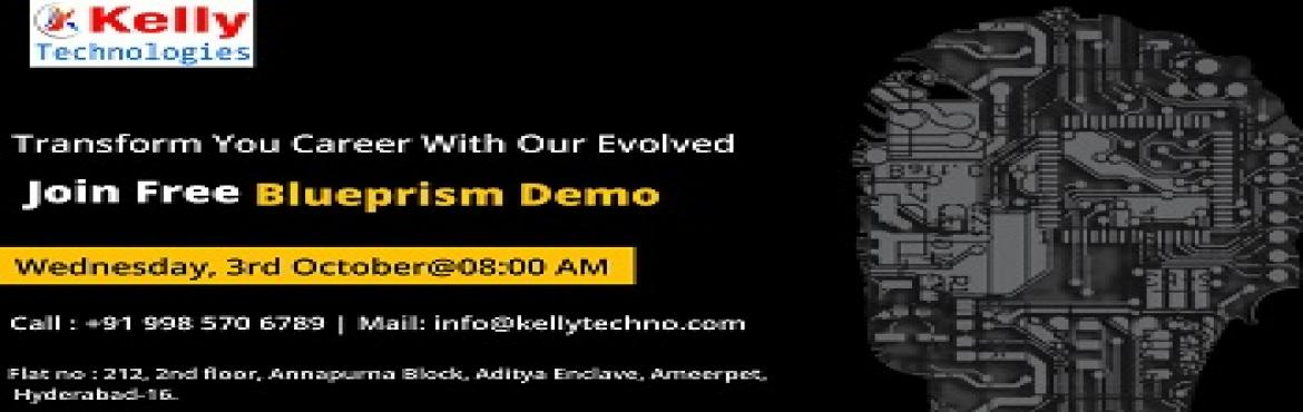 "Book Online Tickets for Blue Prism Training in Hyderabad, Hyderabad. Upskill Your Automation Career Knowledge With Kelly Technologies Free BluePrism Demo Session Scheduled On 3rd october At 8 AM. Enroll Now In Kelly Technologies ""Free Blue Prism Demo Scheduled By Experts At Kelly Technologies On 3rd october At 8"