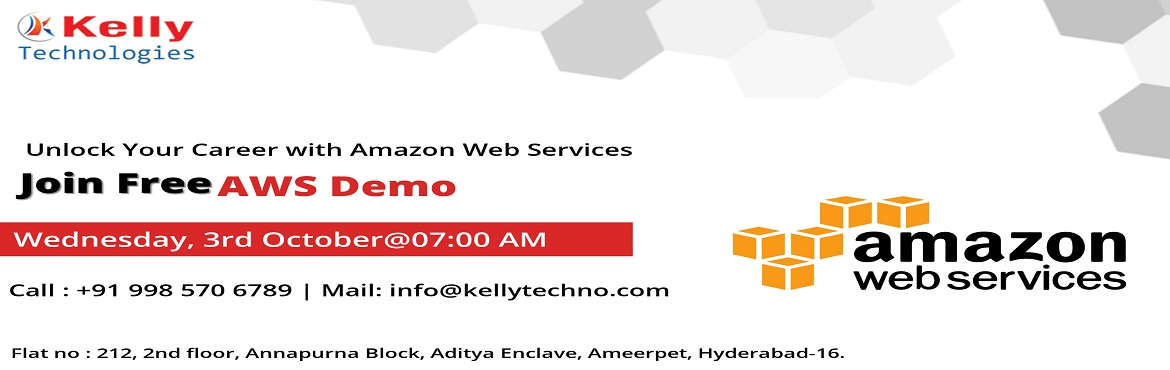 Book Online Tickets for Get Enrolled To Avail The Kelly Technolo, Hyderabad. Get Enrolled To Avail The Kelly Technologies Free Demo On AWS By Domain Experts Scheduled On 3rd October 2018 @ 7:00 AM.  Must Attend Free Demo On AWS Under The Supervision Of Industry Experts At Kelly Technologies Scheduled On 3rd October 2018 @ 7:0