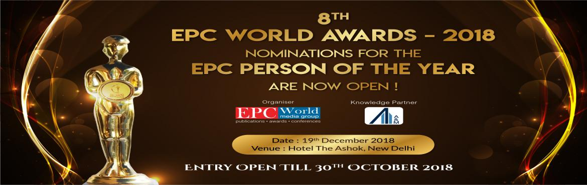 Book Online Tickets for Construction Awards India 2018 | Nominat, New Delhi. Nominations For The EPC Person Of The Year Are Now Open! Nominate Now --->http://bit.ly/EPCNomination2018 Entry Open Till Is 30th October 2018 EPC World Awardscommemorate the outstanding performers among players in the Indian infrastru