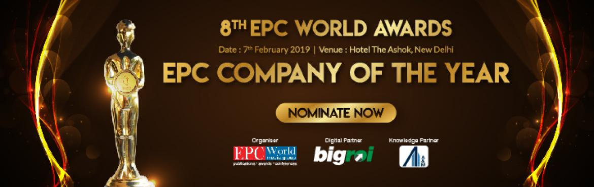 Book Online Tickets for Construction Awards India 2018 | Nominat, New Delhi. Nominations For The EPC Person Of The Year Are Now Open! Nominate Now ---> http://bit.ly/EPCNomination2018   EPC World Awards commemorate the outstanding performers among players in the Indian infrastructure sector by felicitating t