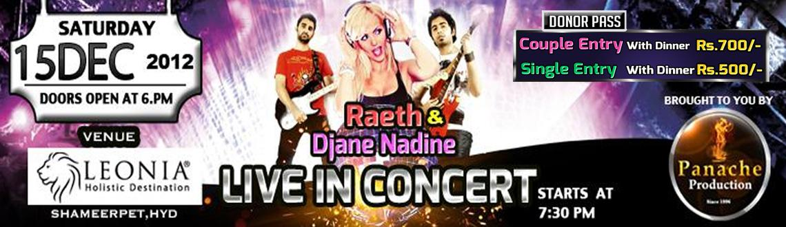 Book Online Tickets for Raeth & Djane Nadine Live In Concert 15t, Hyderabad.  