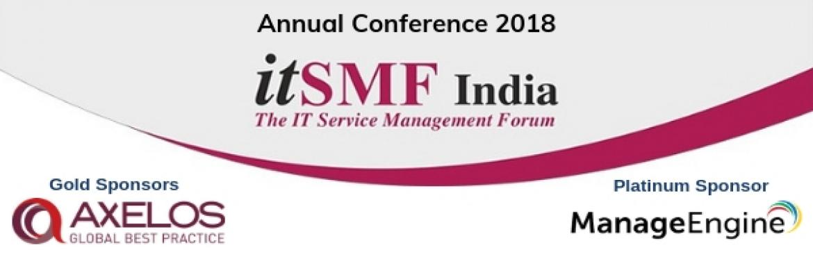 Book Online Tickets for itSMF India Conference 2018, Bengaluru. itSMF India Conference to be held on Nov 23rd,2018 at Bangalore. IT Service Management Practitioners and Fraternity across India are expected to come in large numbers to participate, network and exchange best practice ideas on various facets of IT Se