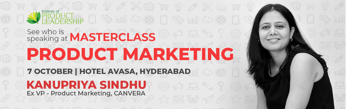 Book Online Tickets for Masterclass: Product Marketing, Hyderabad. This Masterclass introduces you to the fundamentals of Product marketing. You will learn how a go-to-market strategy is crafted and implemented. AGo-to-Market plan helps companies that plan to launch products to ensure that you are including th