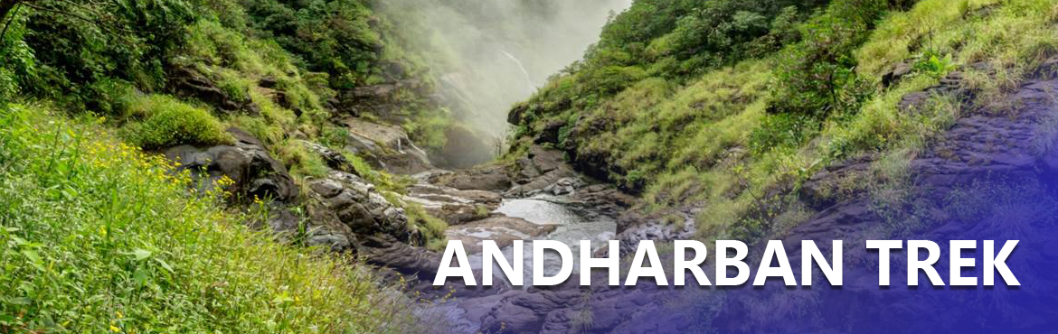 Book Online Tickets for Andharban Forest Trek 13th 14th October , Pimpri Chi.  Andharban Forest Trek Andharban, by its name means a dark dense forest. It is a gradual descend trek, where you are already on height and you will descend till end. It is one of the most beautiful trek and lots of things to explore. We will be walki