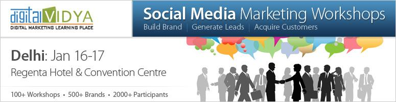 Social Media Marketing Workshop - Jan 16 & 17, 2013 - Delhi