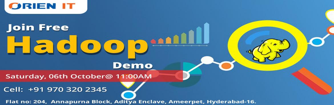 """Book Online Tickets for Gain Effective Career Knowledge In Hadoo, Ameerpet. Get Interacted With The Hadoop Domain Experts With Orien IT Exclusive Free Demo Session On Hadoop On 6th Oct @ 11 AM  About The Demo:   """"Orien IT"""" is one among the most widely reputed training institutes delivering"""