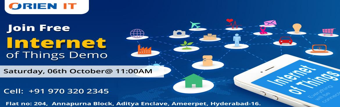 Book Online Tickets for Work Towards Building Knowledge of IoT C, Hyderabad.  Attend For The Orien IT Institutes Free IoT Demo Session By Domain Experts At Orien IT Scheduled On 6th Oct At 11 AM About The Demo: Build up complete career knowledge in the advanced IoT platform by interacting with the industry experts by att