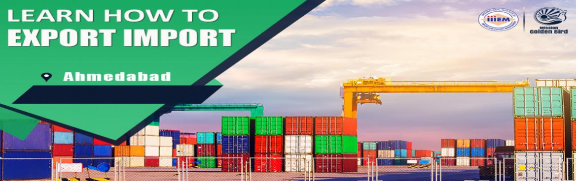 Book Online Tickets for Start and Set up Your Own Import and Exp, Ahmedabad. Suitable For -1. Any Graduate / MBA student willing to become Exporter / Importer.2. Businessmen having their own shop/ factory/products Or willing to Export their own Products.3. Anyone willing to work in Export /