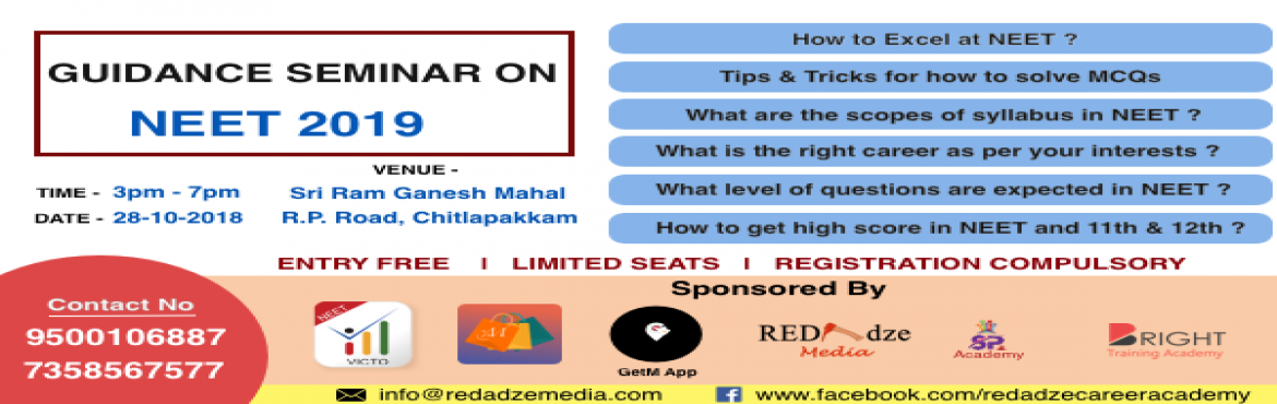 Book Online Tickets for NEET Seminar, Chennai. About The Event A seminar on NEET exam preparation.   This is going to be a wonderful opportunity for aspiring Medical and Engineering Students to get good inputs on easily cracking these highly challenging exams.      Speaker