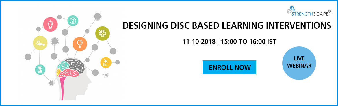 """Book Online Tickets for Webinar - Designing DISC based Learning , bangalore. """"Behavior is the mirror in which everyone shows their image""""   Do you want to learn how to design effective and personalized L&D interventions? Do you want to create high impact training with greater personal takeaways for parti"""