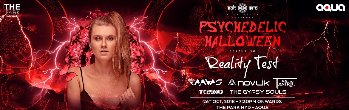 Book Online Tickets for Psychedelic Halloween Starring Reality T, Hyderabad.   Pool-side, open-air, psychedelic decor, a responsive wooden dance-floor, perfect cocktails, a view of Hussain Sagar, a tight sounding system, the Halloween theme, a stellar line-up & a trippy atmosphere - not enough? We\'ll have surprises