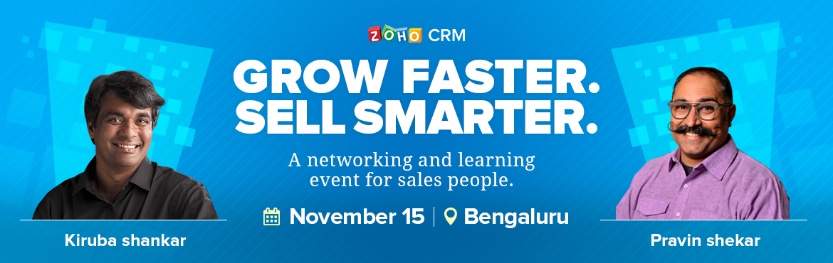 Book Online Tickets for Grow Faster. Sell Smarter. , Bengaluru. This event is going to be a mini-conference for sales leaders, managers, reps and those just curious about learning new sales strategies to grow their business. You are going to witness power-packed sessions with the most prominent speakers in I
