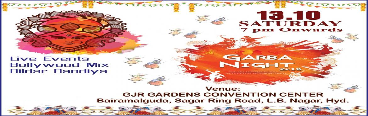Book Online Tickets for Garba Night 2k18, Hyderabad. Dance and swing with us in Garba Daandiya Raas which is a blend of Bollywood music and Live dance for all the fanatics and frenzied out there. The festival of Navratri comes with a promise of nine days filled with fun dance and festivities all a