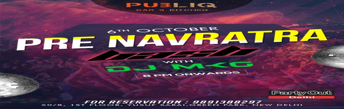 Book Online Tickets for Pre Navratra Bash By Party Out Delhi, New Delhi.  PRE NAVRATRA BASH BY PARTY OUT DELHIAfter The Success Of Aqualicious...The Sensational Pool Party, Party Out Delhi Brings You Another Ravishing Bash This Saturday In South Delhi (Once Again On Public Demand) The Ecstatic Evening Will be Hi