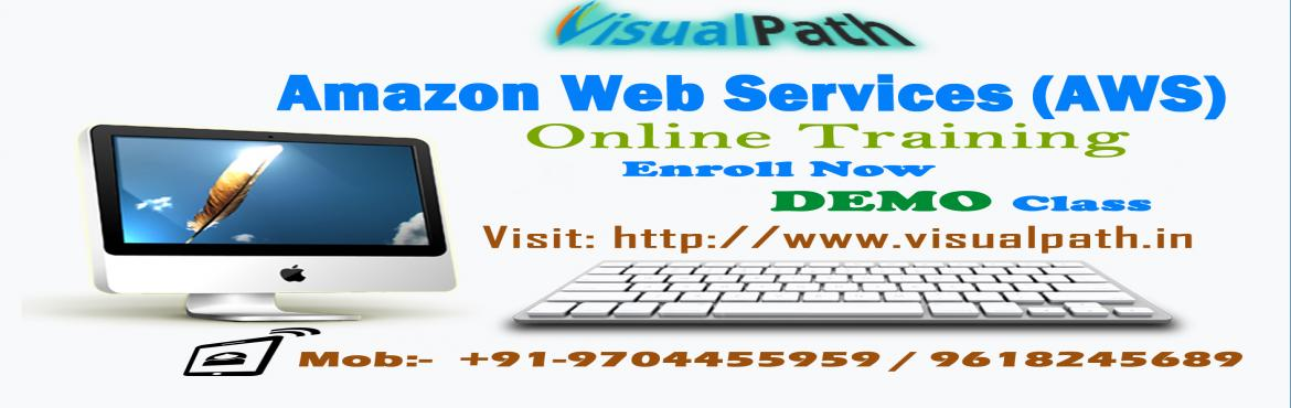 Book Online Tickets for AWS Training in Hyderabad | Amazon Web S, Hyderabad. BestAWS Training Institute: Visualpath is the best AWS Training Institute in Hyderabad. We offer AWS Training classes by Experts personnel with course material and 24x7 Lab Facility. We provideAWS Online Training in the USA, India,