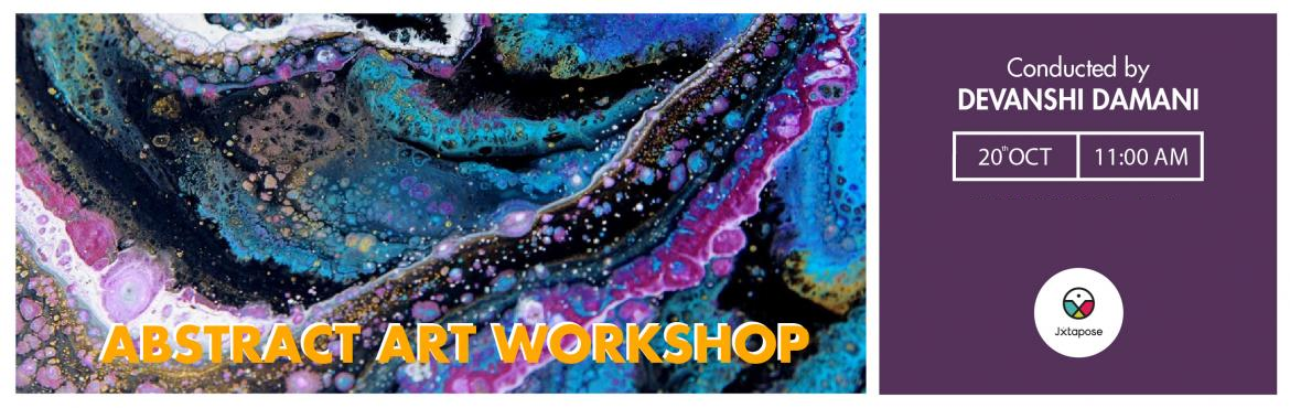 Book Online Tickets for ABSTRACT ART WORKSHOP, Hyderabad. Abstract art is when instead of using natural shapes, you use colors, forms, lines, patterns,etc to express your emotions.         Often with abstraction, the time spent engaged in the creative process is more enjoyable than the painting itself.