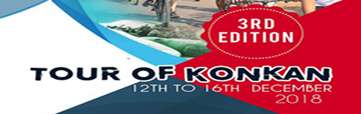 Book Online Tickets for TOUR OF KONKAN by Events and Pro, Pune. About the Event  TOUR OF KONKAN a cycling expedition organised by Events & Pro. The expedition is about endurance cycling, where participants will get an opportunity to experience long distance cycling with natural eye catching scenic beaut