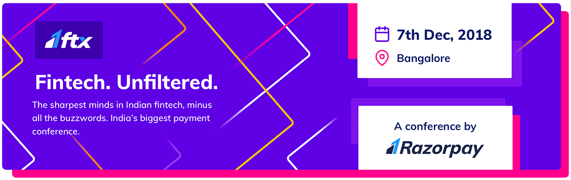 Book Online Tickets for Razorpay FTX, Bengaluru. Razorpay FTX brings to you the largest exclusive conference on the Indian Fintech space. Because money matters. Irrespective of industry, segment and what you do for a living, the fintech boom is inescapable. Moving money around has never