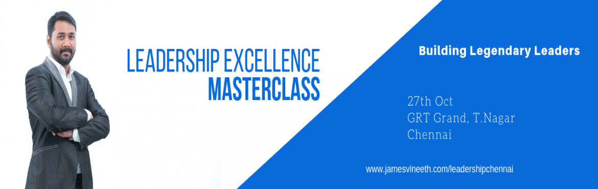 Book Online Tickets for Building Legendary Leaders (Leadership E, Chennai.      Create a Leadership Culture in your Organization and Build Leaders who will Transform your Team! Master the Art of Fast Track Growth by Excelling in Leadership Skills!        Core Contents:  Leadership in Action – A Pra