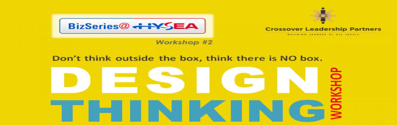 Book Online Tickets for Design Thinking Workshop, Hyderabad.