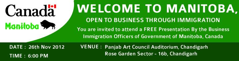 Welcome to Manitoba, Open to Business Through Immigration at Chandigarh