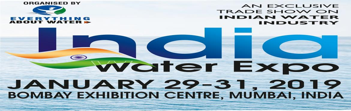 Book Online Tickets for 7th India Water Expo 2019, Mumbai.   Meet Your Buyers   The India Water Expo 2019 combines technology displays, networking and education to capture the energy of a rapidly expanding water market in Western India. It creates a venue for business development and bold forward-l