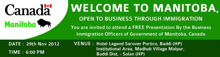 Book Online Tickets for Welcome to Manitoba, Open to Business Th, Baddi.  