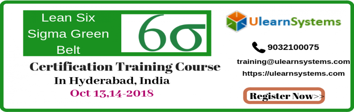 Lean Six Sigma Green Belt Certification Training Course In Hyderabad