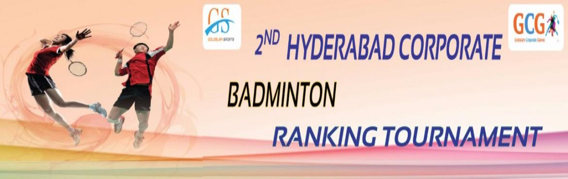 Book Online Tickets for 2nd Hyderabad Corporate Badminton Rankin, Hyderabad. After the successful completion of 1st Hyderabad corporate Badminton ranking tournament, GOLDSLAM Sports proudly announcing 2nd Ranking tournament for Badminton lovers in Hyderabad. This city level tournament will give better exposure towards playing