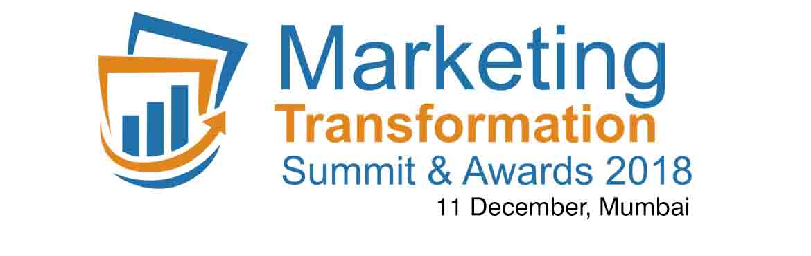 Book Online Tickets for Marketing Transformation Summit and Awar, Mumbai. Marketing Transformation Drivers:   Changing customer needs and behaviours are influencing the transformation of not only the marketing function, but also everything ranging from product development, manufacturing models and distribution.